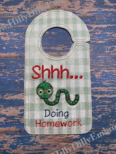 Shhhh doing Homework Door Knob Hanger