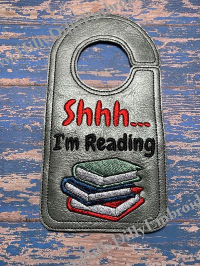 Shhh I'm Reading Door Hanger Digital File