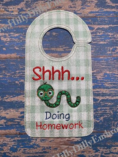 Shhhh doing Homework Door Knob Hanger